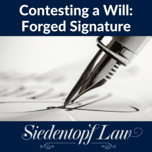 Contesting a Will: Forged Signature