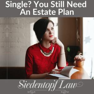 Estate Planning for Singles