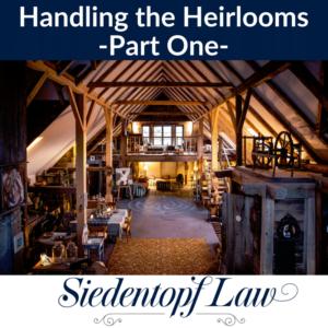 Handling the Heirlooms 1