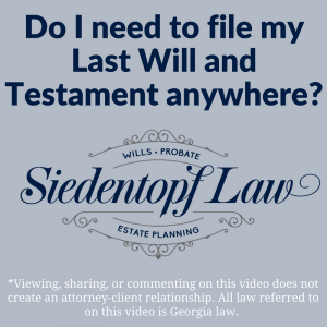 Do I need to file a will