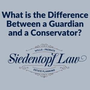 Guardian vs. Conservator