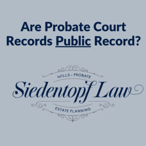 Probate Court Records Public Record
