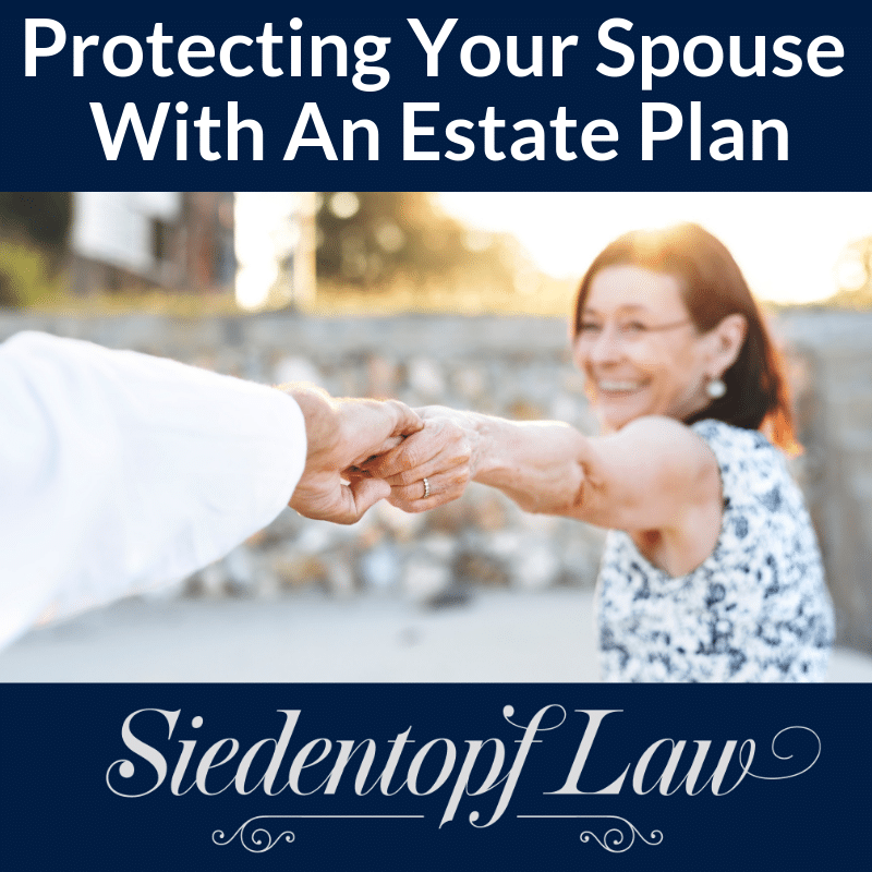 Protecting Spouse With Estate Plan
