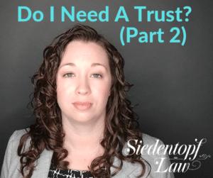 Do I need a trust? (2)