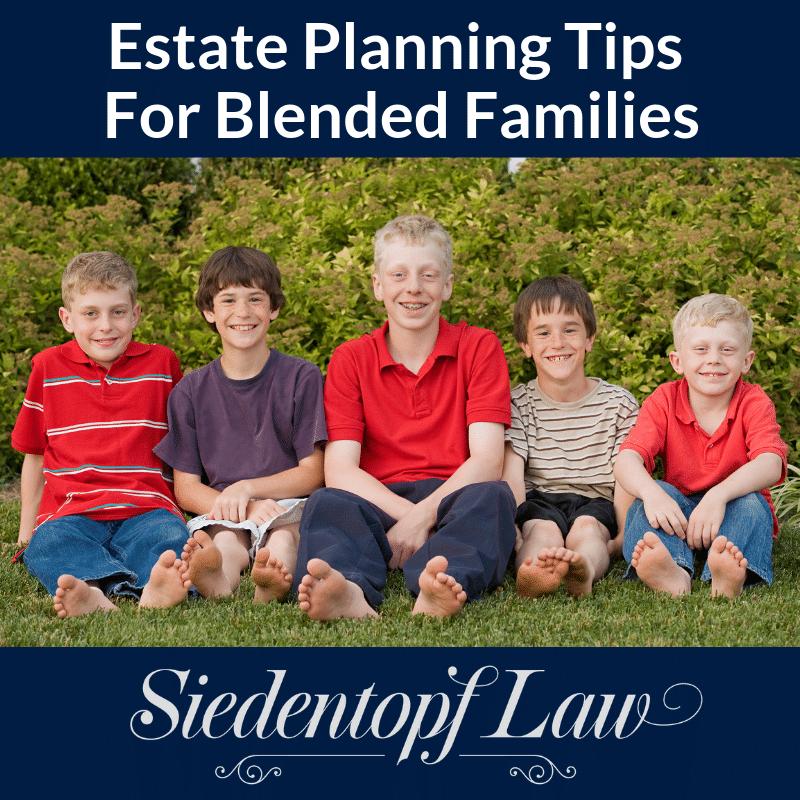 Estate Planning Tips For Blended Families