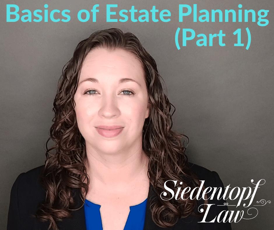 Basic-Estate-Planning-Pt1-7.9.19