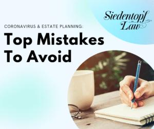 Coronavirus and Estate Planning: Top Mistakes to Avoid