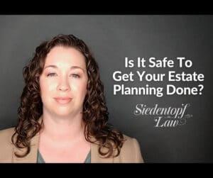 Safe-To-Get-Estate-Planning-Done-9.10.20