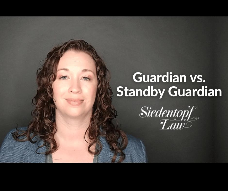 Guardian vs Standby Guardian